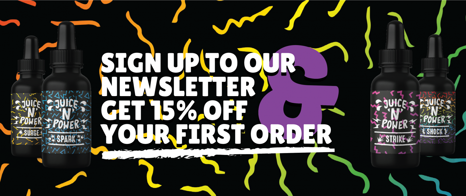 Juice n Power sign up to our newsletter